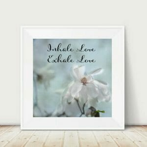 Positive Affirmation Typography Wall Art | White Magnolia Wall Art